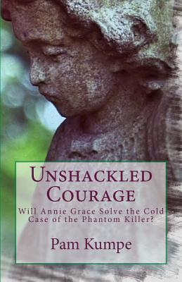 Unshackled Courage
