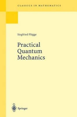 Practical Quantum Mechanics