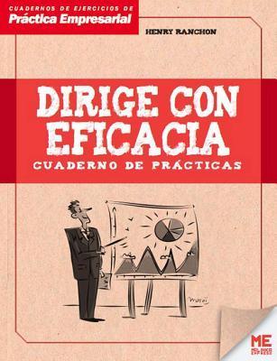Dirige con eficacia / Leading effectively