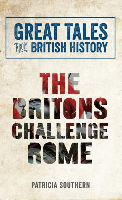 The Britons Challenge Rome