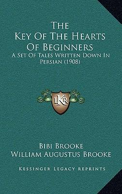 The Key of the Hearts of Beginners