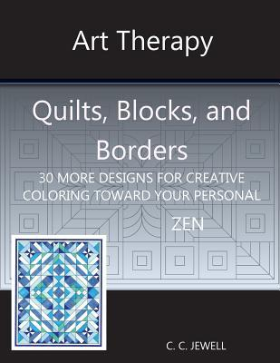 Art Therapy Quilts, Blocks, and Borders