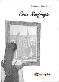 Come naufraghi