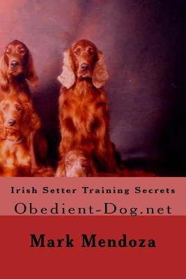Irish Setter Training Secrets