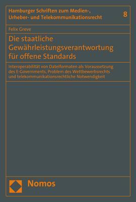 Die Staatliche Gewahrleistungsverantwortung Fur Offene Standards