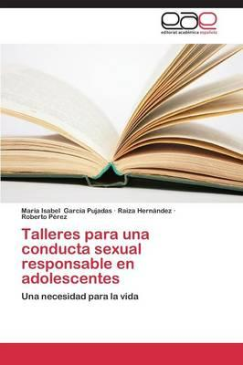 Talleres para una conducta sexual responsable en adolescentes