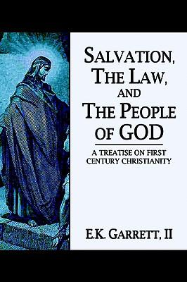 Salvation, The Law, And The People Of God