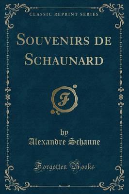 Souvenirs de Schaunard (Classic Reprint)