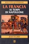 La Francia ai tempi di Napoleone
