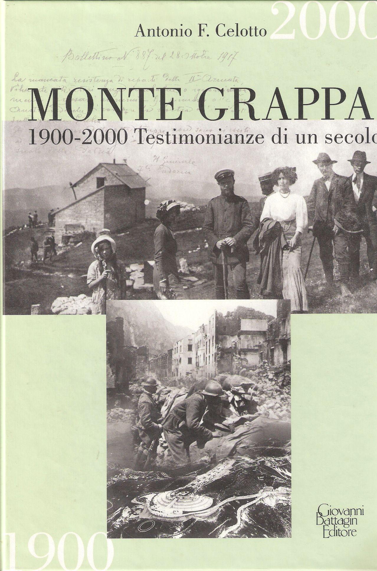 Monte Grappa 1900-2000