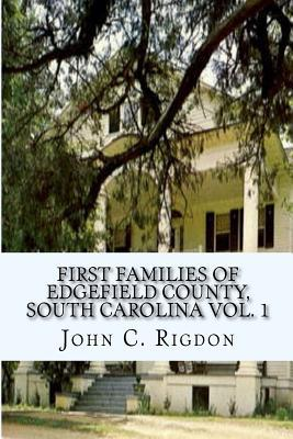 First Families of Edgefield County, South Carolina