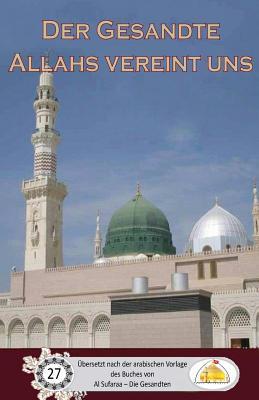 Der Gesandte Allahs Vereint Uns
