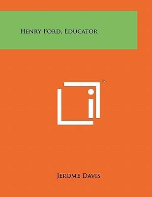 Henry Ford, Educator