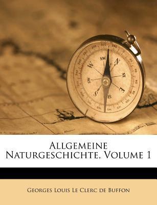 Allgemeine Naturgeschichte, Volume 1