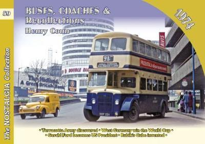 Buses Coaches & Recollections 1974