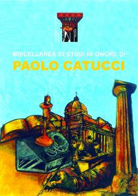 Miscellanea di studi in onore di Paolo Catucci