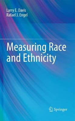Measuring Race and Ethnicity