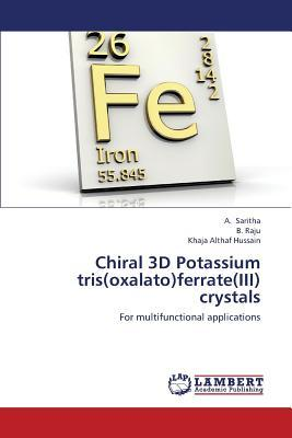 Chiral 3D Potassium tris(oxalato)ferrate(III) crystals