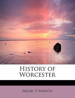 History of Worcester