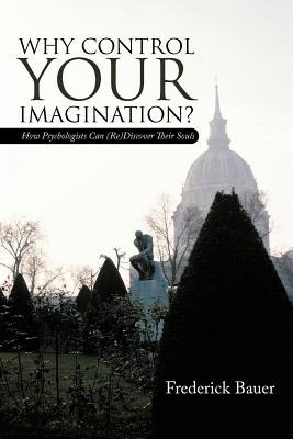 Why Control Your Imagination?