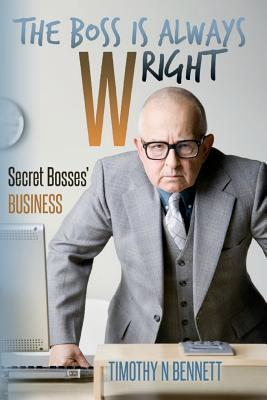 The Boss Is Always Wright
