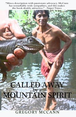 Called Away by a Mountain Spirit