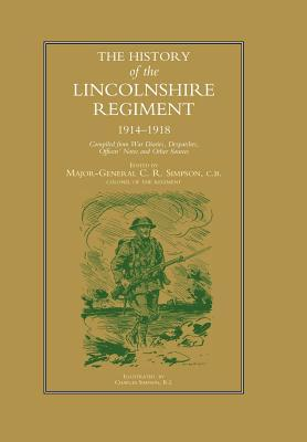 History of the Lincolnshire Regiment 1914-1918