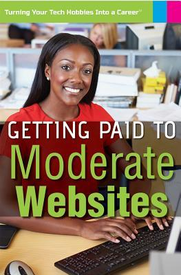 Getting Paid to Moderate Websites
