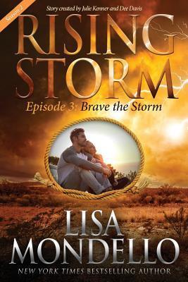Brave the Storm, Season 2, Episode 3