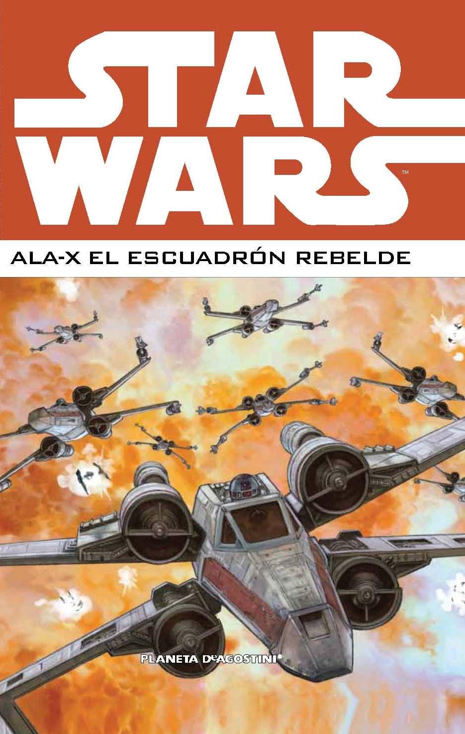 Star Wars. Ala X: El...