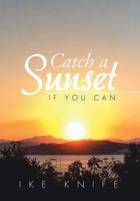 Catch a Sunset