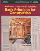 Residential Construction Academy: Principles for Construction