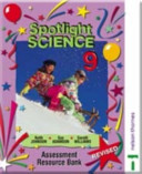 Spotlight Science 9 - Assessment Resource Bank Spiral Edition
