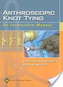 Arthroscopic knot tying