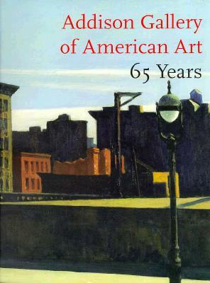 Addison Gallery of American Art 65 Years
