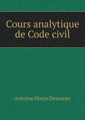 Cours Analytique de Code Civil