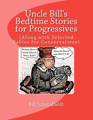 Uncle Bill's Bedtime Stories for Progressives