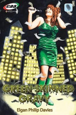 Green-Skinned Gravy