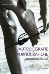 Autobiografie pornografiche