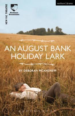 An August Bank, Holiday Lark