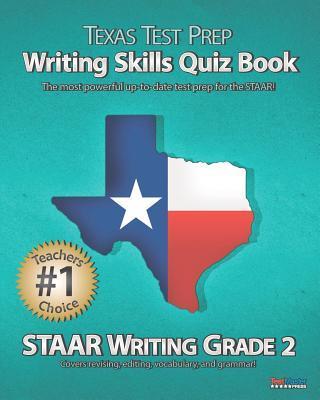 Texas Test Prep Writing Skills Quiz Book Staar Writing Grade 2