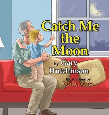 Catch Me the Moon