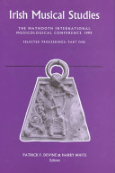Irish Musical Studies: The Maynooth International Musicological Conference 1995, selected proceedings, pt. 1