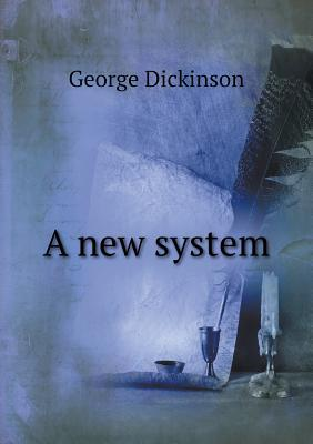 A New System