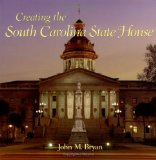 Creating the South Carolina State House