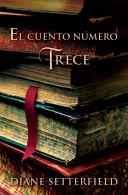 El Cuento Numero Trece/ The Thirteenth Tale