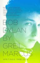 Bob Dylan by Greil M...