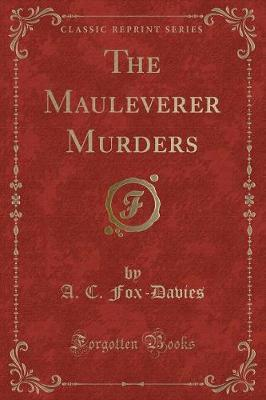 The Mauleverer Murders (Classic Reprint)