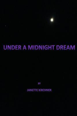 Under a Midnight Dream