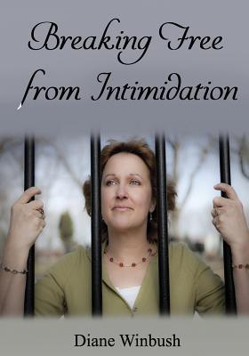 Breaking Free from Intimidation